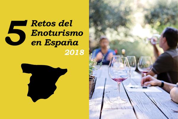 Desafíos enoturismo 2018 en España