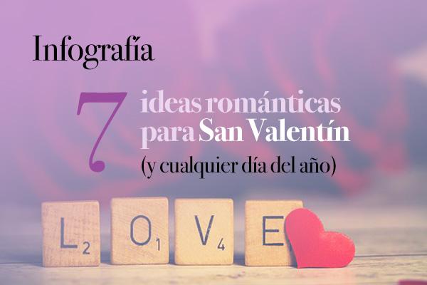 Infografía 7 ideas San Valentín romántico
