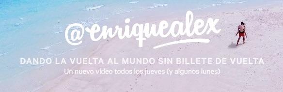 Vídeo-blog de viajes Enrique Alex