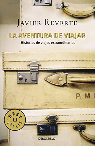 libro de viajes para regalar - La aventura de viajar - javier reverte