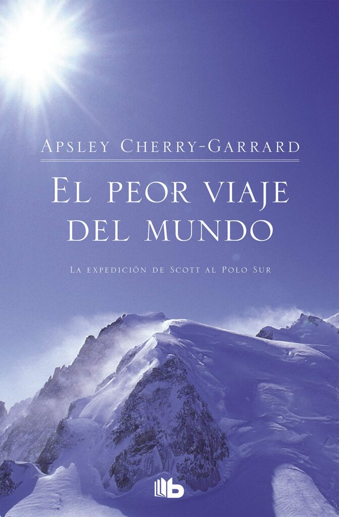 libro de viajes para regalar - el peor viaje del mundo - APSLEY CHERRY-GARRARD