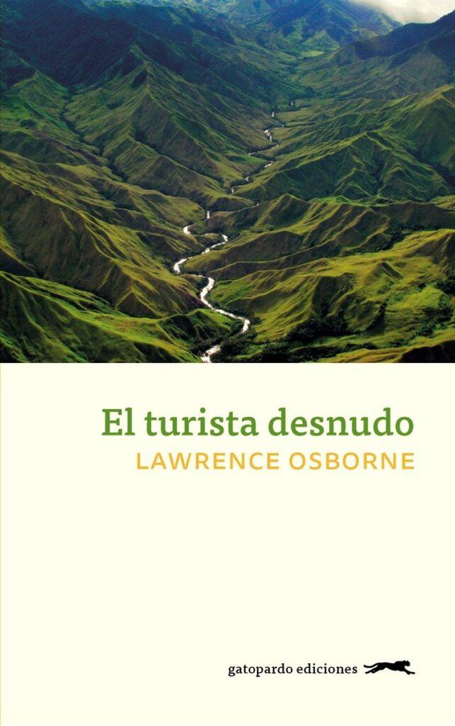 libro de viajes para regalar - el turista desnudo - LAWRENCE OSBORNE