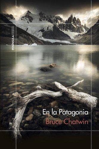 libro de viajes para regalar - en la patagonia - bruce chatwin