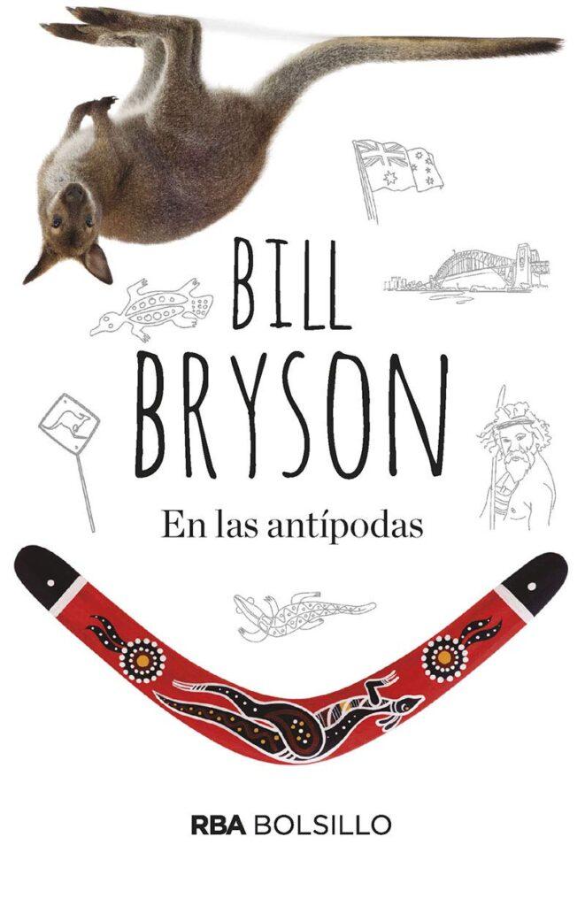 libro de viajes para regalar - en las Antipodas - BILL BRYSON