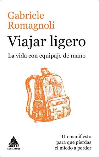 libro de viajes para regalar - viajar ligero - gabriele romagnoli